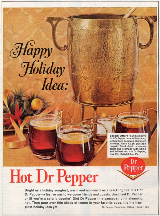 A Happy Holiday Idea: Hot Dr. Pepper (1965)