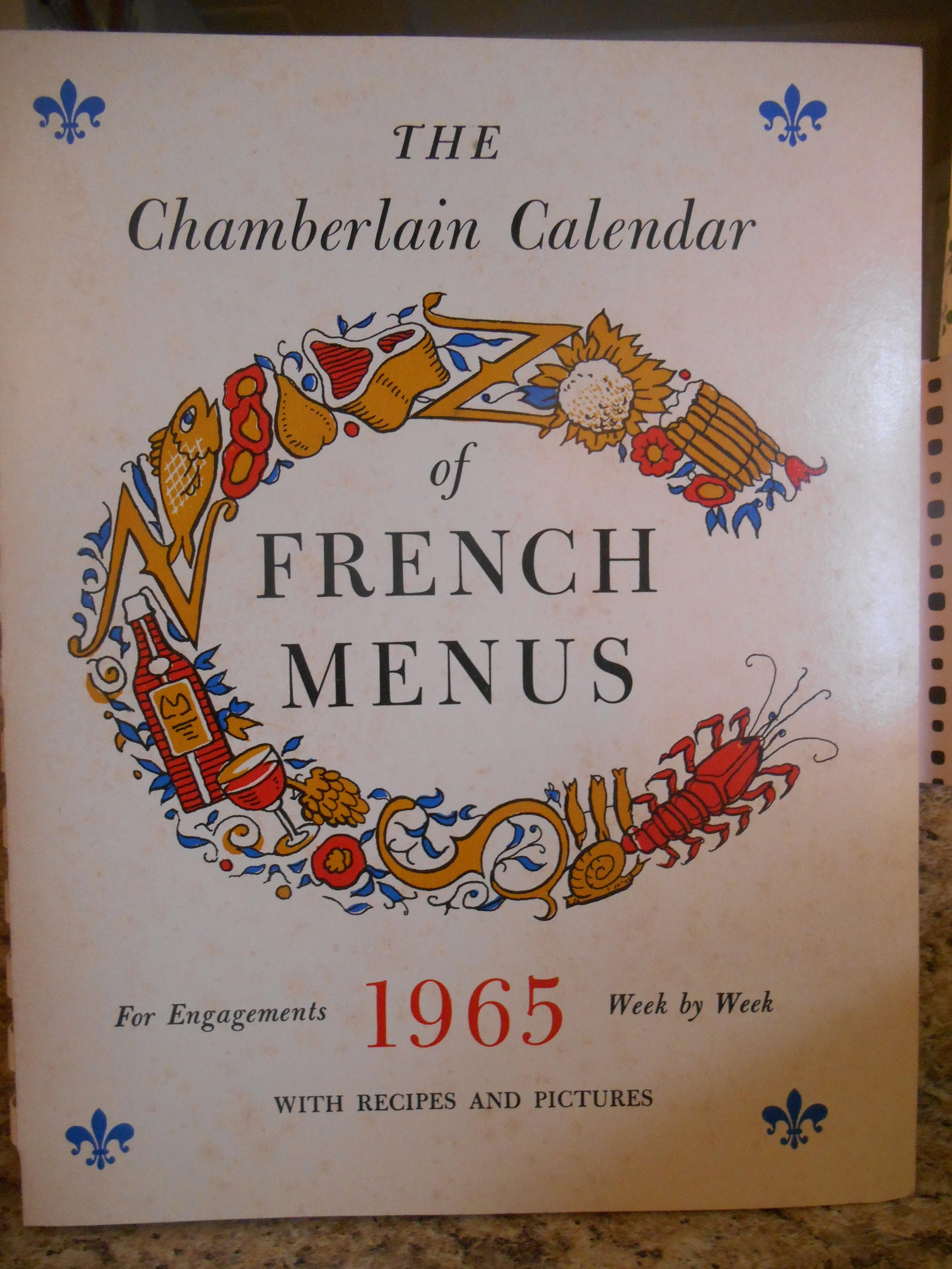 1965 Chamberlain Calendar of French Menus